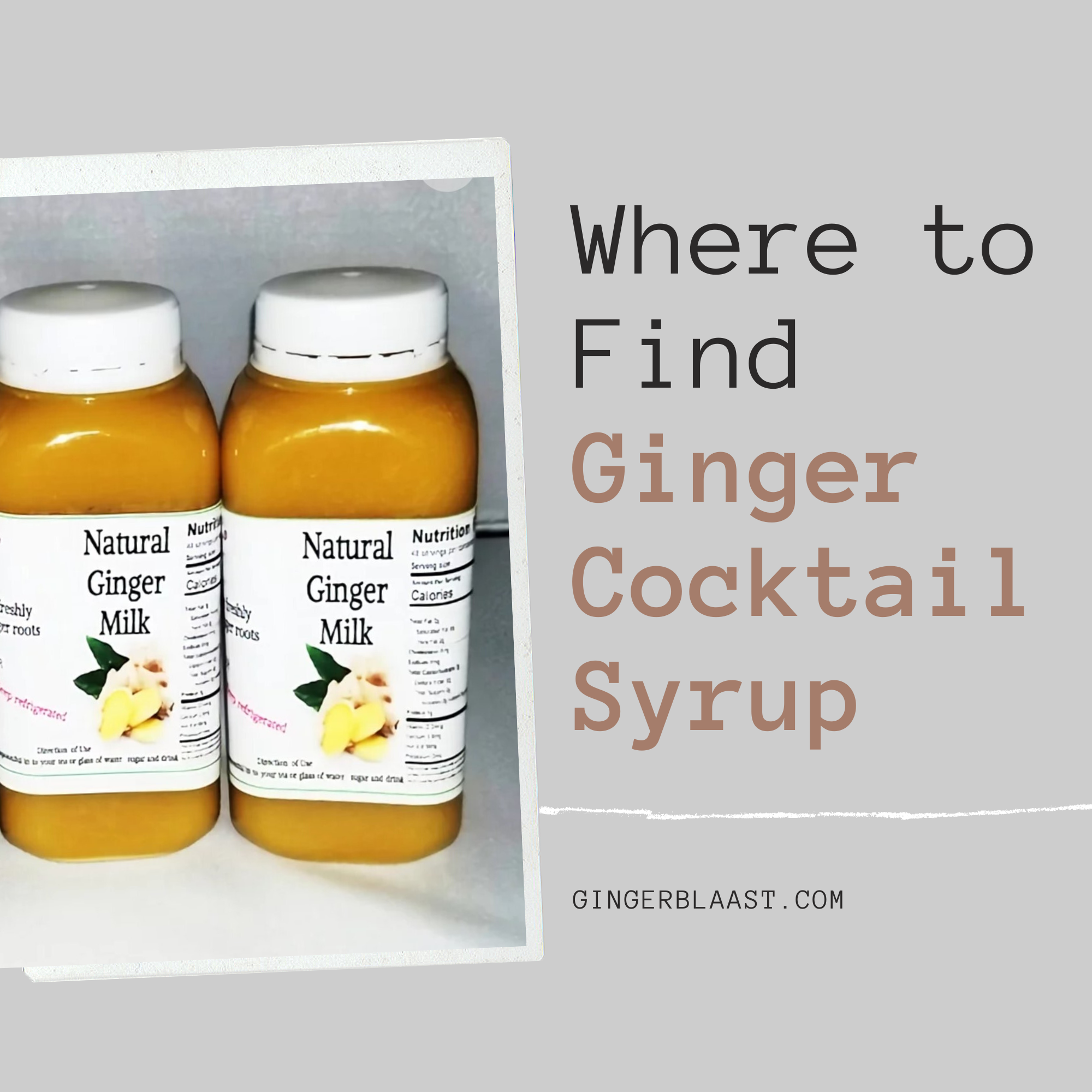 Ginger Blaast Where-to-Find-Ginger-Cocktail-Syrup-1 Where to buy Ginger cocktail syrup Ginger Products Help